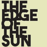 Edge Of The Sun, The - No Way Back '2017
