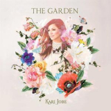 Kari Jobe - The Garden (Deluxe Edition) '2017