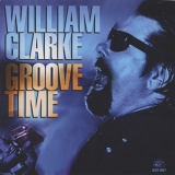 William Clarke - Groove Time '1994