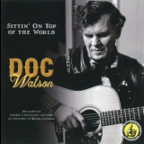 Doc Watson - Sittin' On Top Of The World '2017