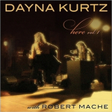 Dayna Kurtz - Here Vol. 1 (with Robert Mache) '2017