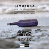 El Mukuka Feat. Kayla Jacobs - Bottle Of Loneliness (Filatov & Karas Remix  Blanco Y Negro Music MX3304r) '2017