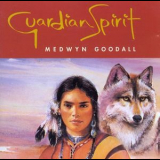 Medwyn Goodall - Guardian Spirit '1995