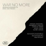 Renner Ensemble Regensburg - War No More '2018
