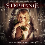 Nathan Whitehead - Stephanie (Original Motion Picture Soundtrack) '2018
