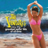 Ventures, The - Play The Greatest Surfin Hits Of All Time '2001