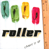 Roller - Candy It Up '2007