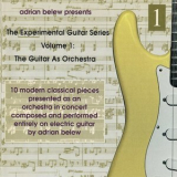 Adrian Belew - The Guitar As Orchestra (dgm 9611) '1995
