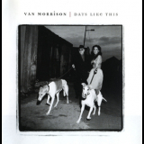 Van Morrison - Days Like This '1995