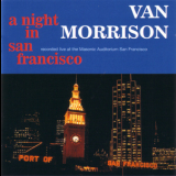 Van Morrison - A Night In San Francisco {rem & Exp 2008} (2CD) '1994