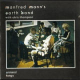 Manfred Mann's Earth Band - Criminal Tango '1986