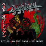 Dokken - Return To The East Live 2016 '2018