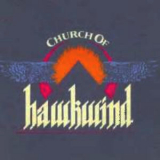Hawkwind - Church Of Hawkwind '2010