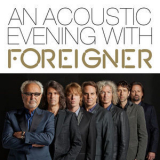 Foreigner - An Acoustic Evening With Foreigner (Live At Swr1) '2014