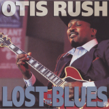 Otis Rush - Lost In The Blues '1991