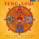 Chinmaya Dunster - Feng Shui: The Eightfold Path '2014