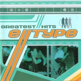 E-Type - Greatest Hits (Greatest Remixes) (CD1) '1999