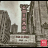 King Crimson - Official Bootleg: Live In Chicago, June 28th, 2017 '2017