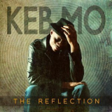 Keb'mo' - The Reflection (Deluxe Edition) '2011