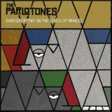 Parlotones, The - Eavesdropping On The Songs Of Whales '2016
