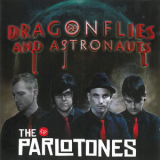 Parlotones, The - Dragonflies And Astronauts '2005