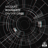 Nicolas Bougaieff - On The Grid '2019