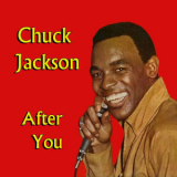 Chuck Jackson - After You '2014