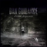 Dan Guidance - Dream Sequence '2014