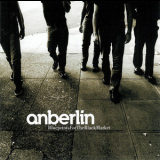 Anberlin - Blueprints for the Black Market '2003