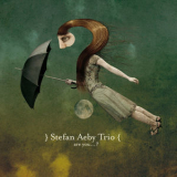 Stefan Aeby Trio - Are You...? '2010