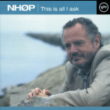 Niels-Henning Orsted Pedersen - This Is All I Ask '1998