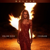 Celine Dion - Courage (Deluxe Edition) [Hi-Res] '2019