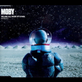 Moby - We Are All Made Of Stars (Remixes) [CDS] '2002
