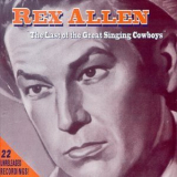 Rex Allen - The Last Of The Great Singing Cowboys '1999