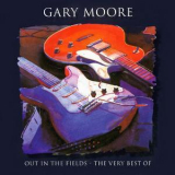 Gary Moore - Out In The Fields - The Very Best Of '1998