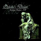 Ophelia's Dream - Stabat Mater '2001