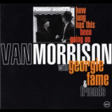 Van Morrison - How Long Has This Been Going On '1995