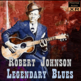 Robert Johnson - Legendary Blues Volume One (16bit XR-remastered) '2007