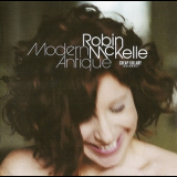 Robin Mckelle - Modern Antique '2008