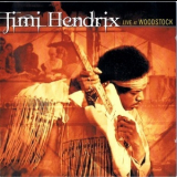 Jimi Hendrix - Live At Woodstock (cd 1) '1999