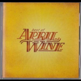 April Wine - Best Of April Wine '2003