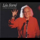 Leo Ferre - 84 Enregistrement Public Cd 1 '1984