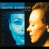 Laurie Anderson - Talk Normal - Anthology CD1 '2000