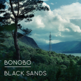 Bonobo - Black Sands '2010