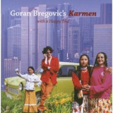 Goran Bregovic - Karmen (with A Happy End) '2007