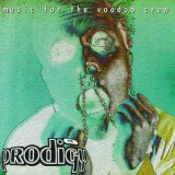 Prodigy, The - Music for the Voodoo Crew (Live) '1996