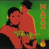 Maxx - To The Maxximum '1994