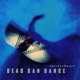 Dead Can Dance - Spirit Chaser '1996