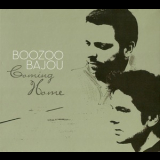 Boozoo Bajou - Coming Home '2010