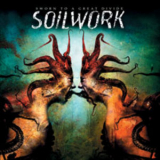 Soilwork - Sworn to a Great Divide '2007